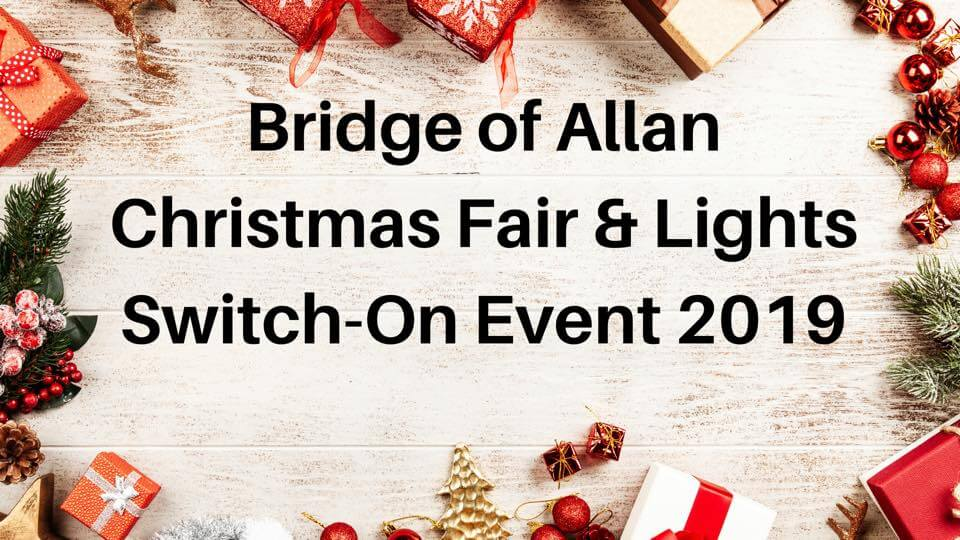 Bridge of Allan Christmas Fair & Lights Switch-On Event 2019